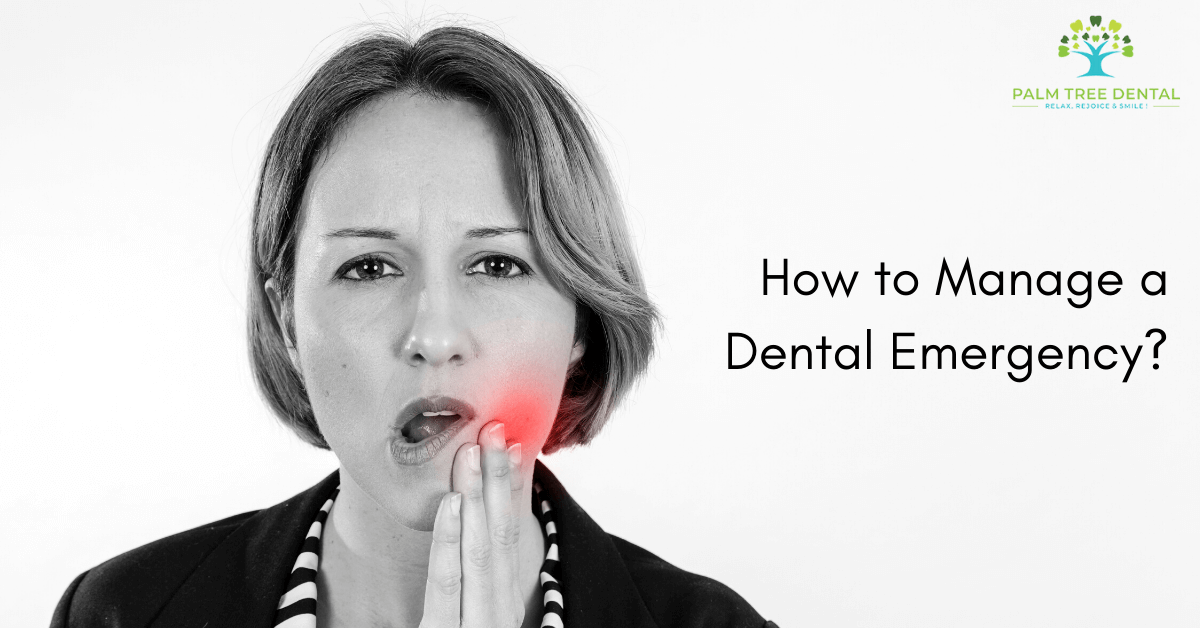 How to Manage a Dental Emergency?