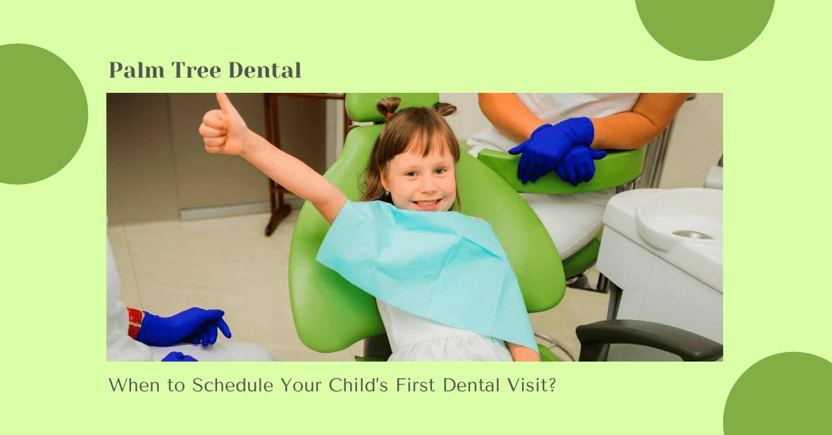 Schedule Your Child's First Dental Visit