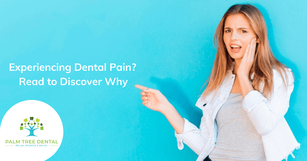 Are You Experiencing with Dental Pain?